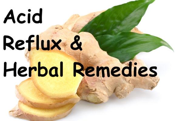 Acid reflux and herbal remedies